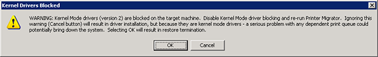 Printmig - WARNING: Kernel Mode drivers