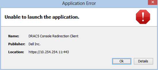 DRAC5 Console Redirection Client Unable to launch application