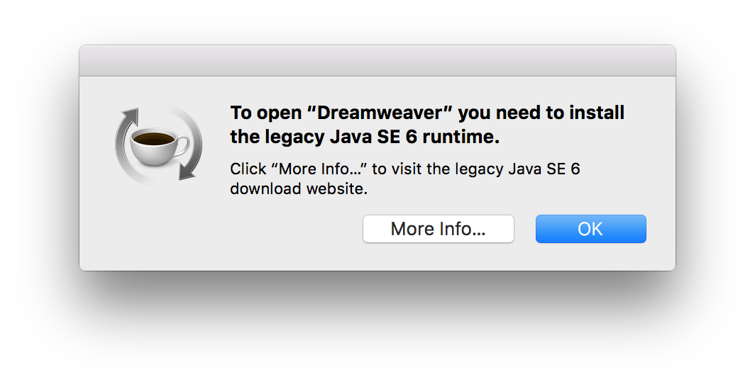 Dreamweaver - \u0027You Need To Install The Legacy Java SE 6 Runtime