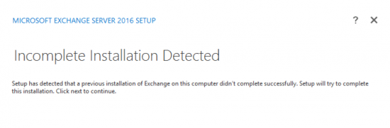 Exchange 2016 Incomplete Installation