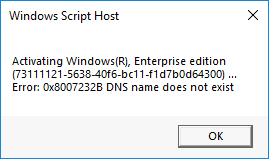 Activation 0x8007232B DNS name does not exist